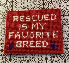 New Needlepoint Dog Sign Rescued Is My Favorite Breed For Fort Defiance ... - $8.99