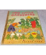 Vintage Little Golden Book Two Little Gardeners No 108 A printing 1951 - $13.95