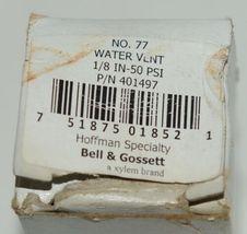 Bell Gossett 401497 Hoffman Specialty Number 77 Water Vent image 4