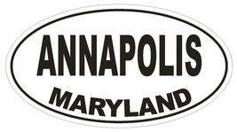 Annapolis Maryland Oval Bumper Sticker or Helmet Sticker D1670 Euro Oval - $1.39+
