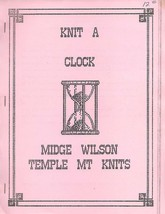 Midge Wilson KNIT A CLOCK for Machine Knitting Temple Mt Knits Vintage P... - $37.65