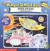 The Magic School Bus Sees Stars: A Book About Stars White, Nancy and Ruiz, Art - $2.49