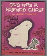 Gus Was a Friendly Ghost - $47.99