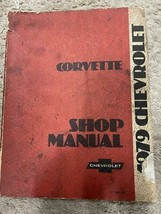 1979 Chevrolet Chevy Corvette Servizio Riparazione Negozio Manuale OEM Worn - $39.54