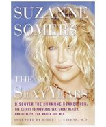 (9D4F20B1) Suzanne Somers' Sexy Years Learning about the Hormone Connec... - $19.99