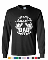 This is What an Amazing Dad Looks Like Long Sleeve Tee Father`s Day - £7.72 GBP+