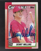 DENNY WALLING AUTOGRAPHED CARD 1990 TOPPS ST LOUIS CARDINALS - $3.98