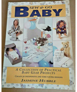 Sew and Go Baby A Collection of Practical Baby Gear Projects by Jasmine Hubble - $7.92