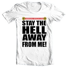 Coronavirus protective wear T Shirt Stay the hell away from me graphic tee shirt image 1