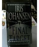 Final Target by Iris Johansen (2002, Paperback) - $4.94