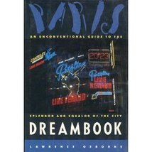 Paris Dreambook [Hardcover] Osborne, Lawrence - $49.45