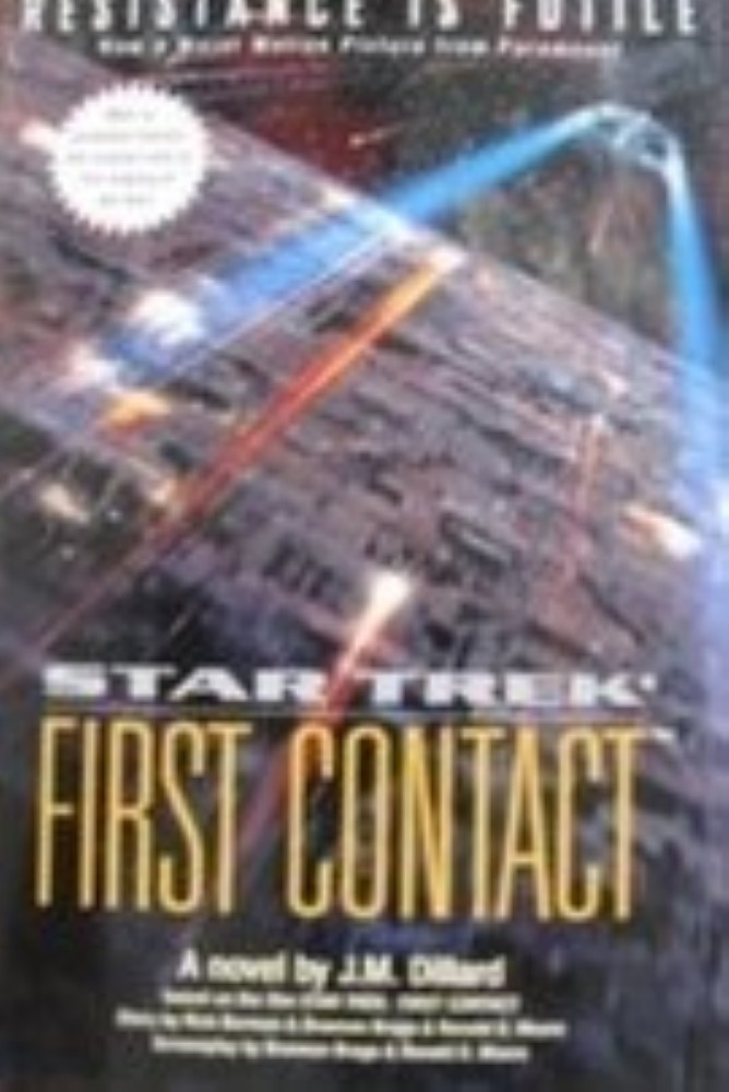Star Trek First Contact by Dillard, J. M.