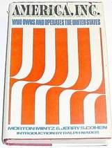America, Inc.: Who Owns and Operates the United States [Jan 01, 1971] Morton Min