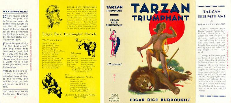 Burroughs, Edgar Rice. TARZAN TRIUMPHANT facsimile jacket 1st Grosset