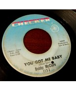 BOBBY McCLURE You Got Me Baby / Peak of Love CHECKER 1152 RARE 1966 Funk... - $3.99