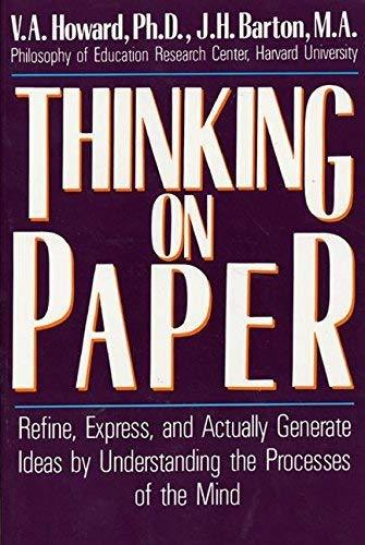 Thinking on Paper by V.a. Howard (1988-02-25) [Paperback]