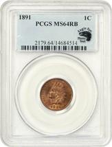 1891 1c PCGS MS64 RB - Indian Cent - $315.25