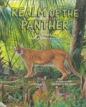 Realm of the Panther: A Story of South Florida's Forests (Habitat Series) Costel