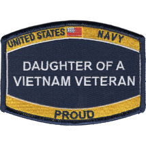 """4.5"""" NAVY PROUD DAUGHTER OF A VIETNAM VETERAN EMBROIDERED PATCH - $17.09"""
