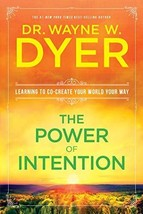 The Power of Intention [Paperback] Dyer, Wayne W. Dr. image 4