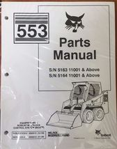 Bobcat 553 Series Skid Steer Parts Catalog Manual - Part Number # 6900512 - $50.60+