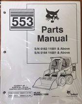 Bobcat 553 Series Skid Steer Parts Catalog Manual - Part Number # 6900512 - $50.60+