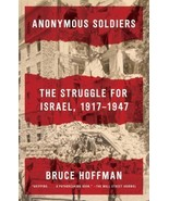 BRAND NEW HARDCOVER  Anonymous Soldiers The Struggle for Israel,1917-1947 - $18.80