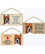 "Boxer cropped Dog Sign Plaque 10""x5"" House not Home, Spoiled Lives Here,... - $10.95"
