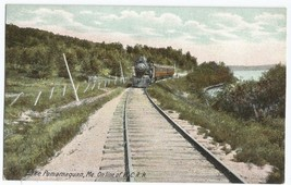 Lake Pemamaquan ME On Line of W.C.R.R. Railroad Vintage Postcard - $6.95