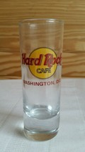 "Hard Rock Cafe Washington D.C.  4"" Tall Shot Glass  Red lettering - $5.53"