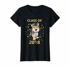 Teacher Style - Funny Corgi Class Of 2018 Graduate Shirt Gifts For Class... - $19.95+