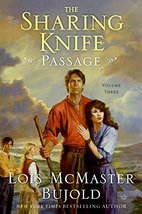 The Sharing Knife (Passage, Book 3) [Hardcover] Bujold, Lois McMaster - $6.93