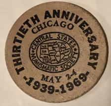 Vintage Central States Numismatic Society Wooden Nickel Chicago Illinois... - $4.94