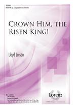 Crown Him, the Risen King! - $2.10