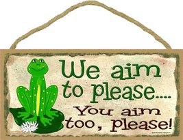 Frog We Aim To Please, You Aim Too Please Funny Bathroom Wall Decor Sign... - $12.86