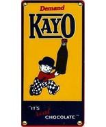 Kayo Chocolate Porcelain Sign - $45.00