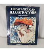 GREAT AMERICAN ILLUSTRATORS Hard Cover DJ Book Walt Reed 1979 - $51.94