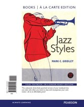 Jazz Styles, Books a la Carte Edition (11th Edition) Gridley, Mark C. - $78.20