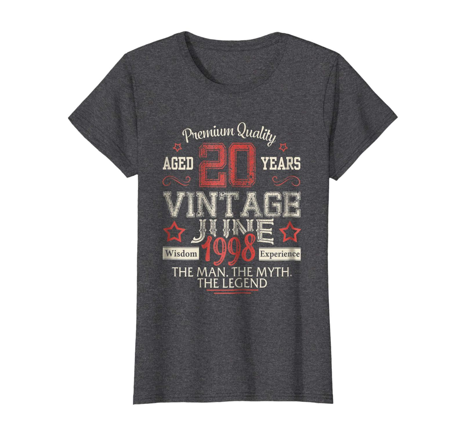 Uncle Shirts -   Vintage Legends Born In JUNE 1998 Aged 20 Years Old Being Wowen