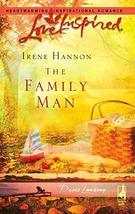 The Family Man (Davis Landing, Book 3) (Love Inspired #364) Hannon, Irene - $12.60