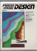 Printed Circuit Design - December  1985 - Gridless Routing, Fabrication-... - $0.97