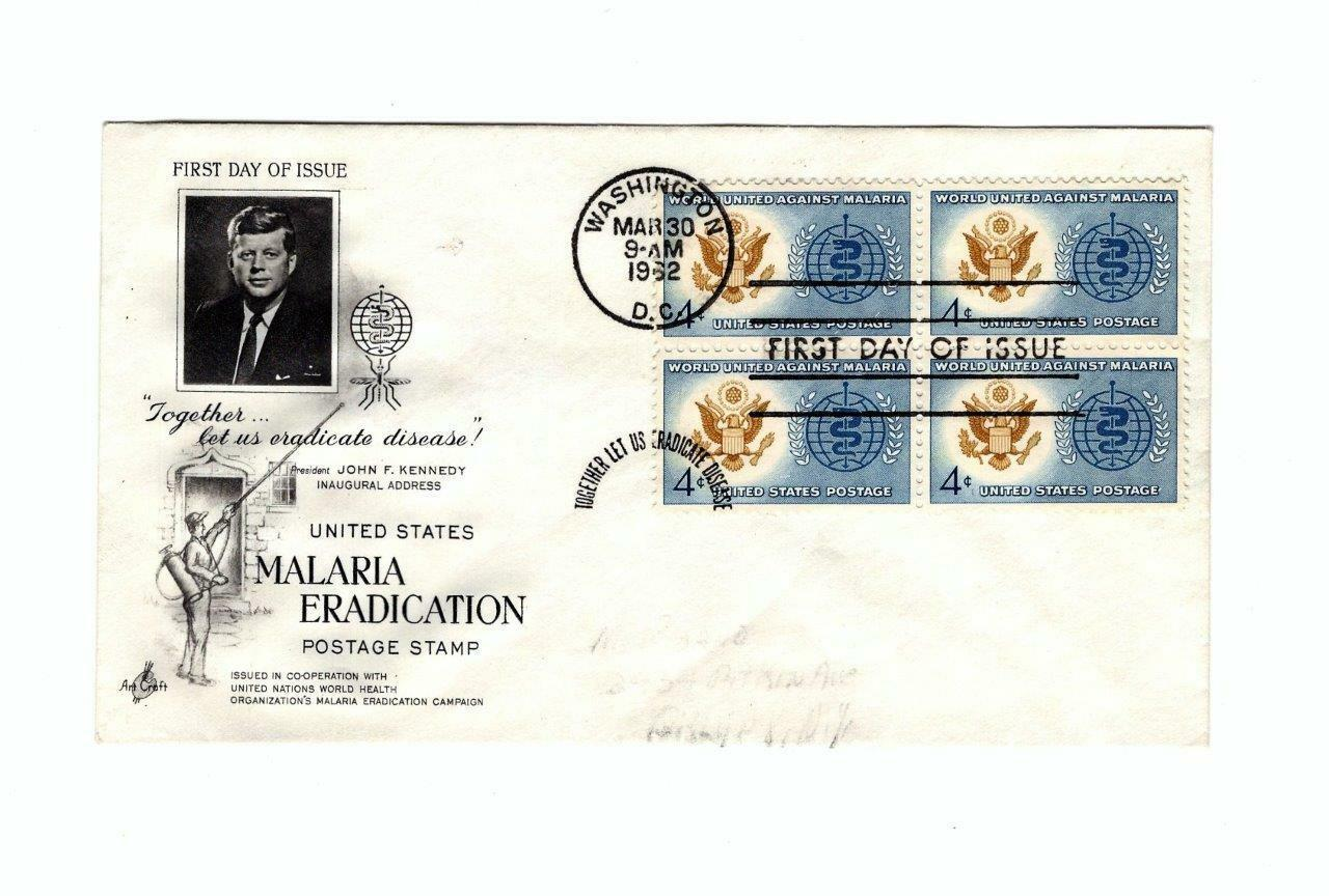 FDC ENVELOPE-.J.F.K.- MALARIA ERADICATION POSTAGE 4BL-1962 ART CRAFT CACHET BK12