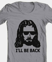 Ill Be Back T-shirt Jesus Christian religious funny 100% cotton grey tee image 1
