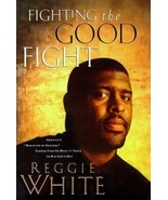 Reggie White Fighting the Good Fight 1991 Hardcover Book Packers Eagles - $24.74