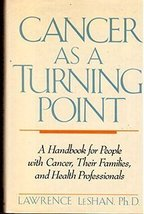 Cancer as a Turning Point: A Handbook for People With Cancer, Their Families, an image 2