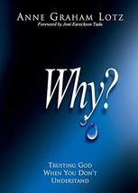 WHY? [Paperback] Lotz, AnneGraham - $5.51