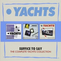 Suffice To Say: Complete Yachts Collection - $23.97