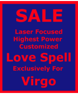 Powerful Love Sex Passion Ritual Customized 4 Virgo + Money Protection S... - $165.00