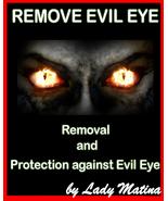 REMOVE EVIL EYE - Protection against Evil Eye - Evil Eye protection from... - $67.50