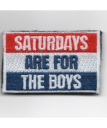 SAFTB SATURDAYS ARE FOR THE BOYS FSS FLIGHT SUIT SLEEVE EMBROIDERED PATCH - $23.74
